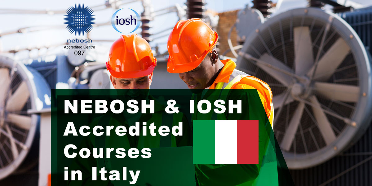 NEBOSH Training Courses in Rome, Italy