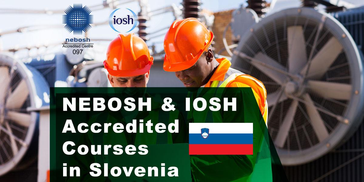 NEBOSH Courses Ljubljana, Slovenia