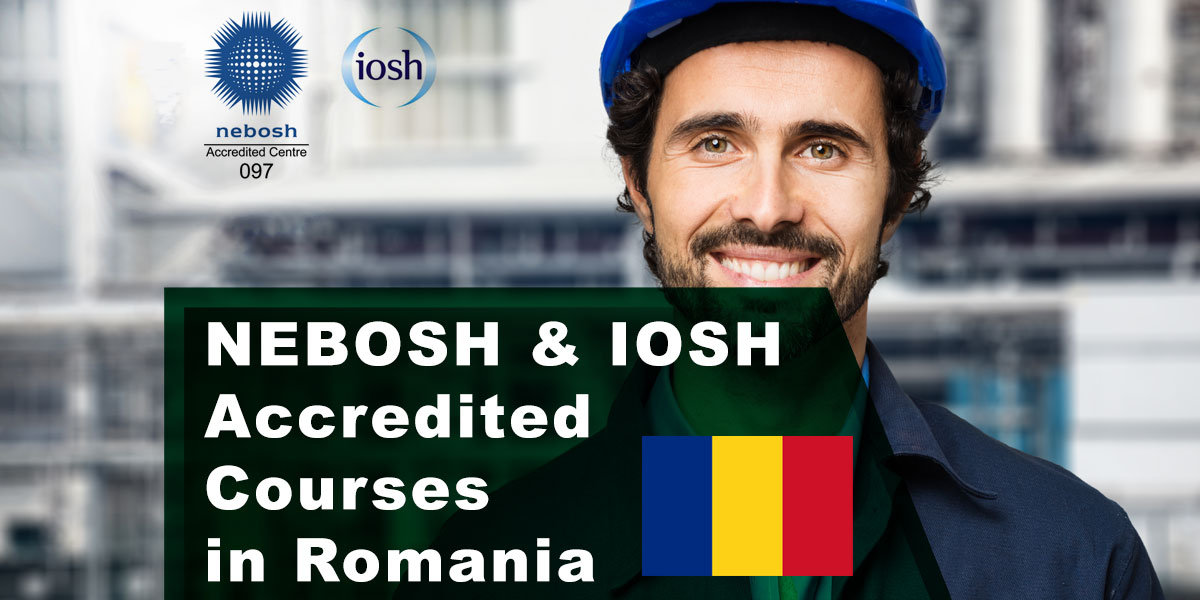 NEBOSH Courses Bucharest, Romania